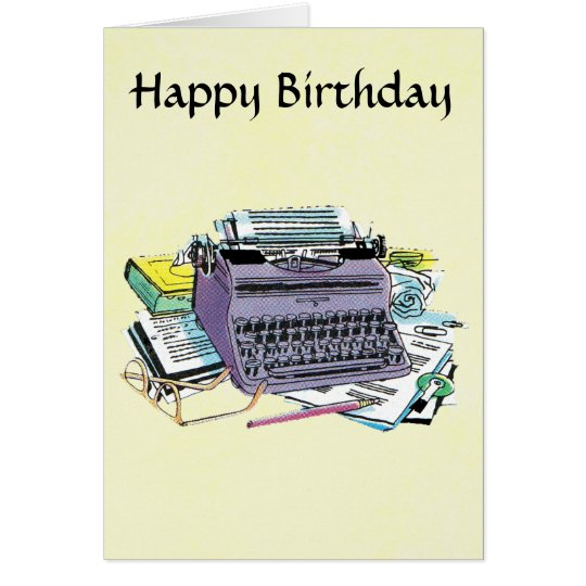 Writer's Tools Typewriter Paper Pencil Birthday Card