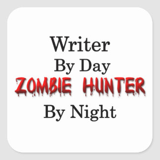 Writer/Zombie Hunter Square Sticker