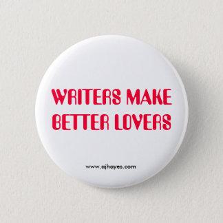 WRITERS MAKE BETTER LOVERS w/Website 6 Cm Round Badge