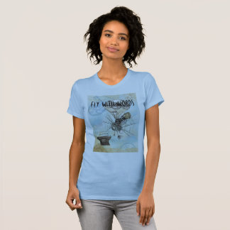 Writers Tee Shirt - Fly With Words