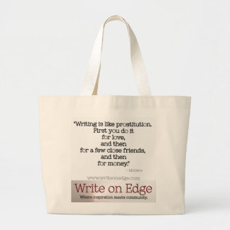 Writing is like prostitution. Moliere Quote Tote