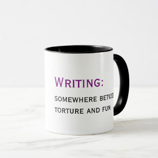 writing: somewhere between torture and fun mug