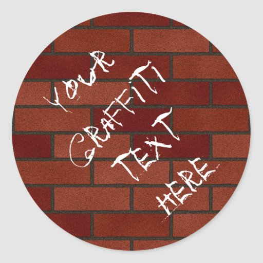 Writings on the brick wall round stickers