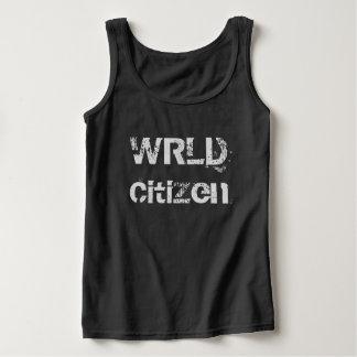 WRLD Citizen Tank Top We're all citizens