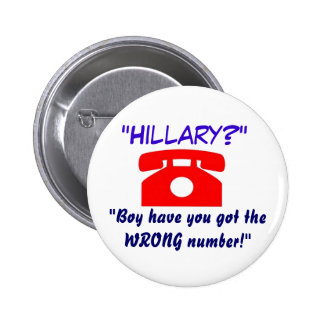 Wrong Number Hillary Button