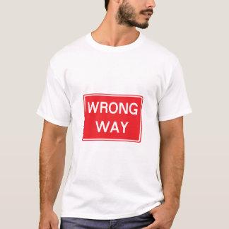 Wrong Way Road Sign T-Shirt