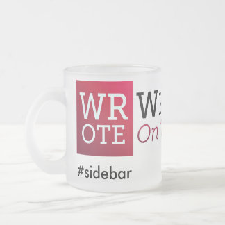 WROTE Safeword Frosted Mug