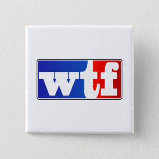 WTF Sports Fan 15 Cm Square Badge