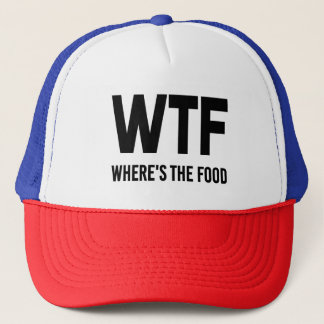 WTF Where's The Food funny saying hat