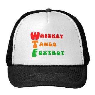 WTF Whiskey Tango Foxtrot fun acronym lettering Cap