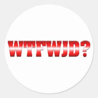 WTFWJD? CLASSIC ROUND STICKER