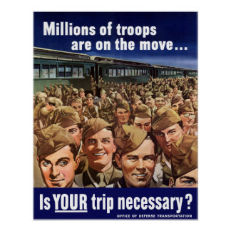 WW2 -- Is Your Trip Necessary? Poster