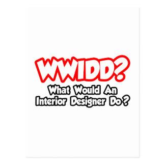 WWIDD...What Would an Interior Designer Do? Postcard