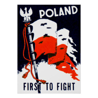WWII Poland First to Fight Poster
