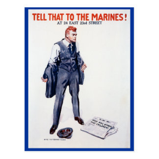 WWII Recruiting Poster Tell That To The Marines! Postcard