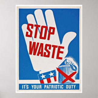 WWII Stop Waste - Vintage Patriotism Poster