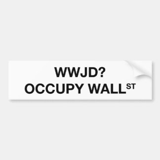 WWJD Occupy Wall St Bumper Sticker