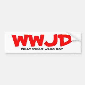 WWJD, What would Jess do? Bumper Sticker