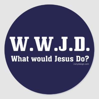 WWJD? What Would Jesus Do? Classic Round Sticker