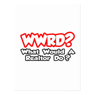 WWRD...What Would a Realtor Do? Postcard