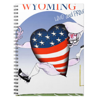 Wyoming loud and proud, tony fernandes spiral notebook