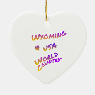 Wyoming usa world country, colorful text art ceramic ornament