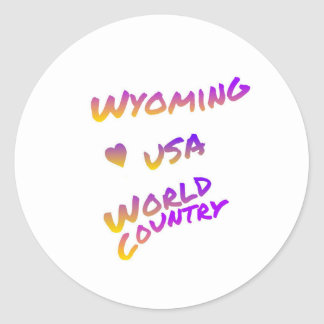 Wyoming usa world country, colorful text art classic round sticker