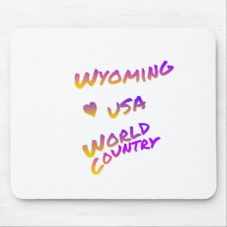 Wyoming usa world country, colorful text art mouse pad