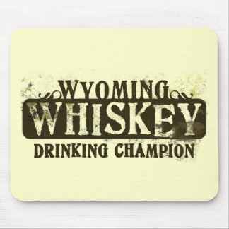 Wyoming Whiskey Drinking Champion Mouse Pads