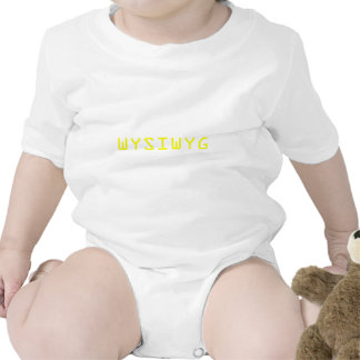 WYSIWYG What You See Is What You Get Shirts