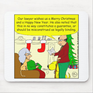 x08 Christmas card from our lawyer - cartoon Mouse Pad