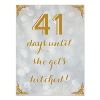 X Days Until She Get's Hitched! Poster