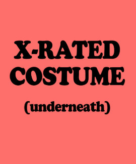 X-RATED COSTUME - Halloween -.png Tshirts