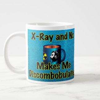 X-Ray And No Coffee Make Me Discombobulated Giant Coffee Mug