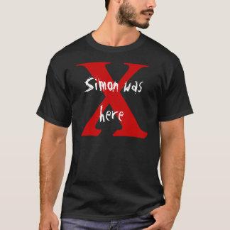X, Simon was here T-Shirt