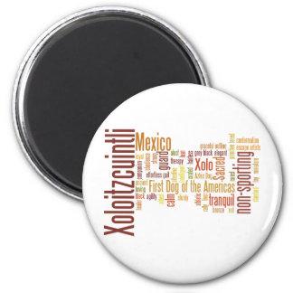 Xoloitzcuintli 6 Cm Round Magnet