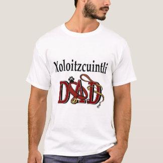 Xoloitzcuintli DAD Gifts T-Shirt
