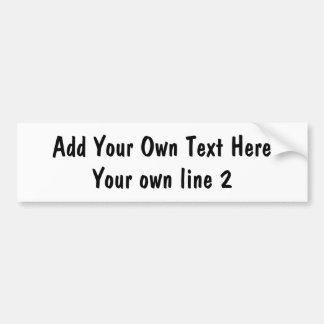 XX- Custom Text Bumper Sticker