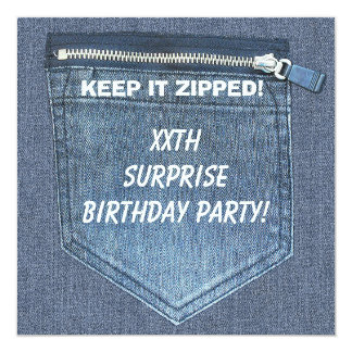 XXth SURPRISE Birthday Party Keep It Zipped Denim Card