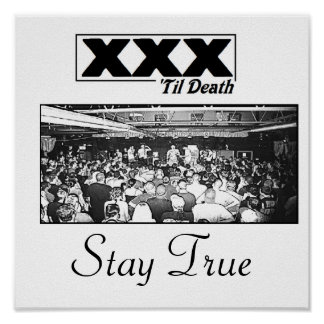 XXX 'til death Stay True Poster