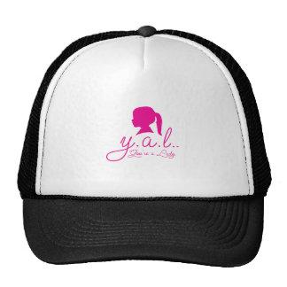 Y.A.L.  You're a Lady Cap