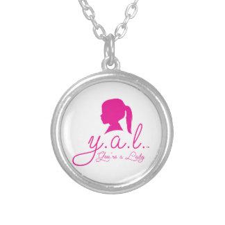 Y.A.L.  You're a Lady Round Pendant Necklace