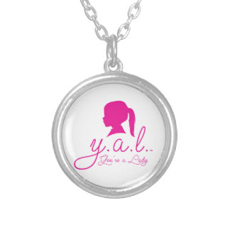 Y.A.L.  You're a Lady Round Pendant Necklace