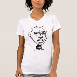y Que by overgao T-Shirt