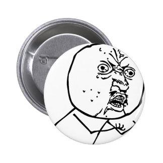 Y U No Pins