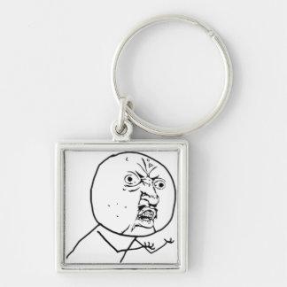 Y U NO Memechain Silver-Colored Square Key Ring
