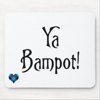 Ya Bampot Funny Scottish Slang Saying Mouse Pad