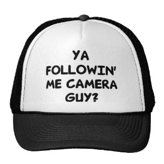 Ya Followin' Me? Cap