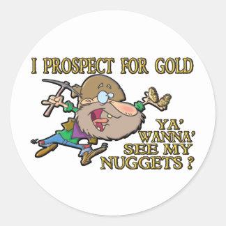 Ya' Wanna' See My Nuggets ? Round Sticker