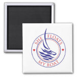 Yachtees_She Floats My Boat Magnet